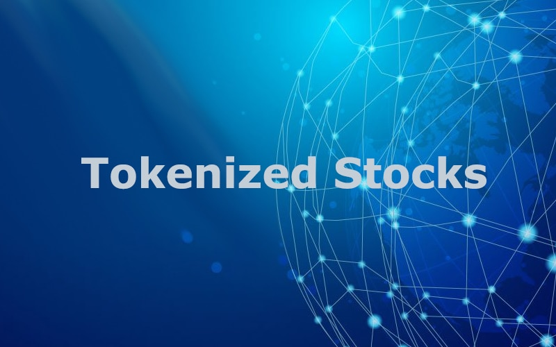 What Are Tokenized Stocks?